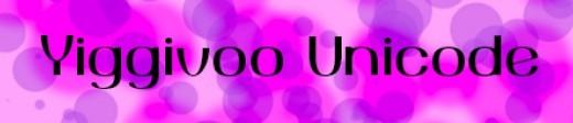 font - yiggivoo Unicode