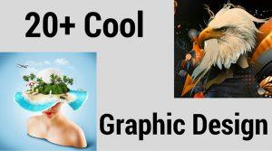 20+ Cool Graphic Design