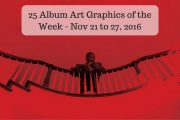 25 Album Art Graphics of the Week - Nov 21 to 27, 2016