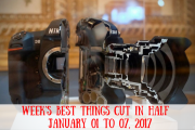 Week's Best Things Cut in Half - January 01 to 07, 2017